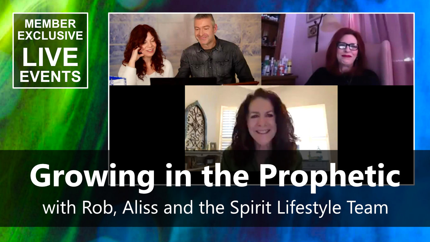 Members Live Stream Event Growing in the Prophetic 10 Feb 21
